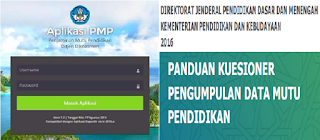 Panduan Pengisian Kuesioner PMP (Penjaminan Mutu Pendidikan) Tahun 2016