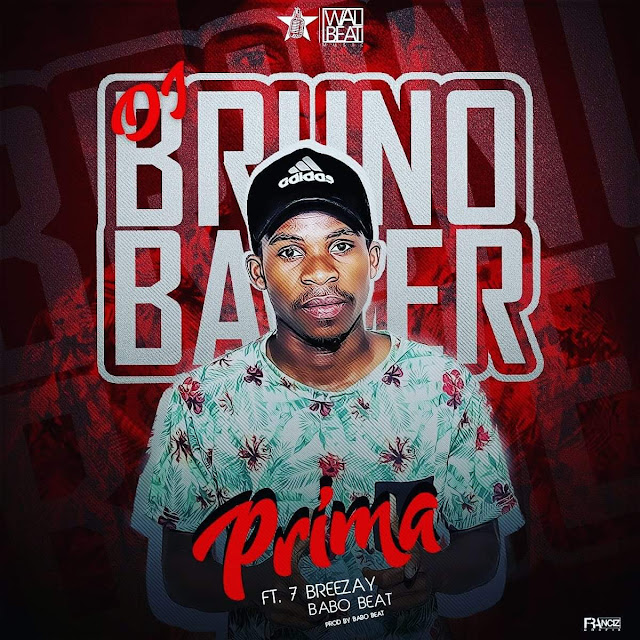 Dj Bruno Bawer ft. Seven Breezay & Babo Beat - Prima (Afro Pop) Download Mp3