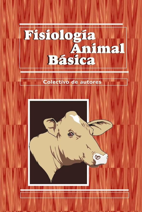 Dorable Anatomía Funcional Y La Fisiología De Los Animales ...