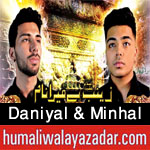 http://www.humaliwalayazadar.com/2016/09/daniyal-minhal-nohay-2017.html