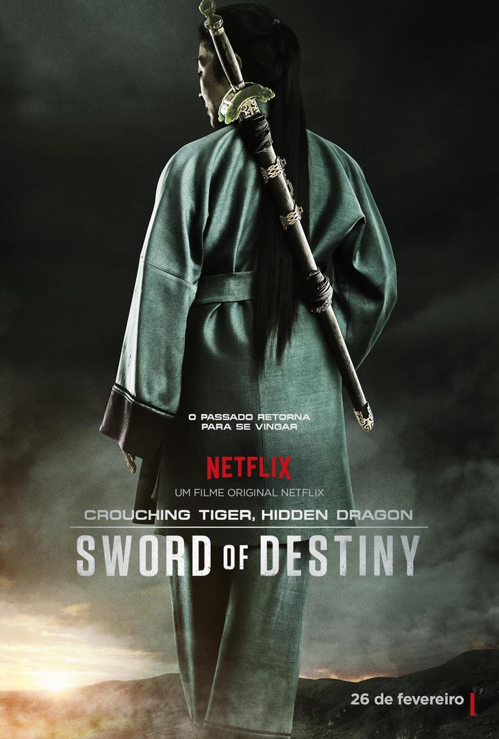 Poster de Crouching Tiger, Hidden Dragon: Sword of Destiny, sequência de O Tigre e o Dragão
