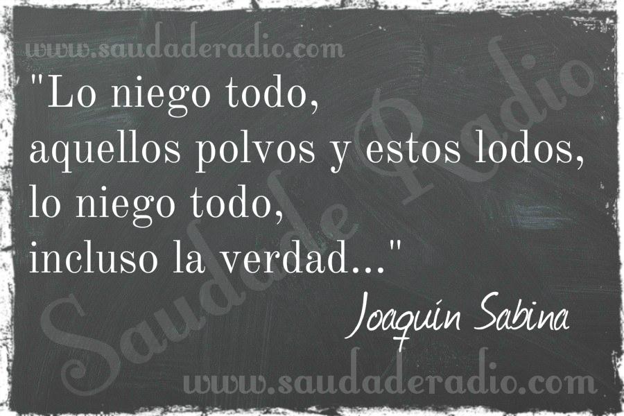 Lo Niego Todo Joaquín Sabina