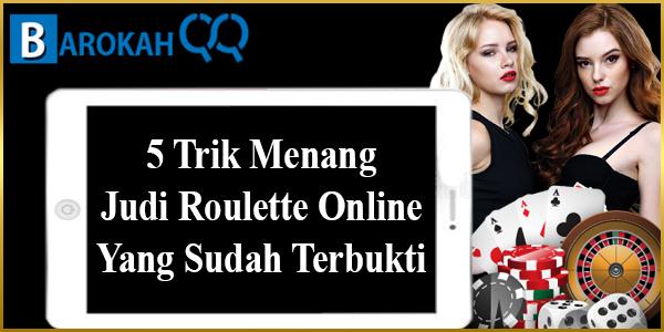 Menang Judi Roulette Online