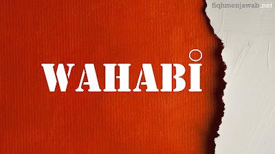 TUDUHAN DENGAN ISTILAH WAHABI