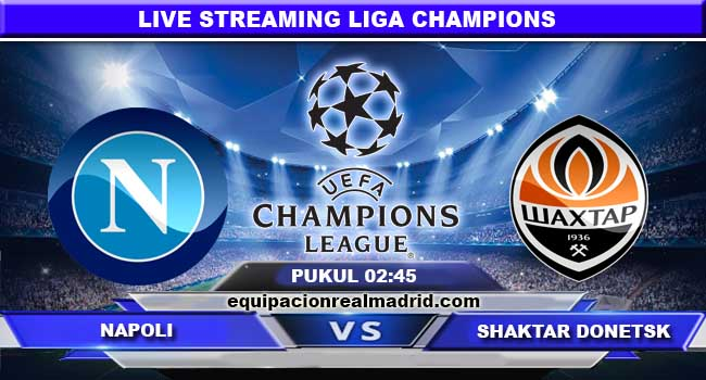live streaming napoli vs shaktar donetsk 22 november 2017
