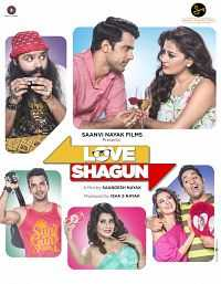 Love Shagun 2016 Full Movie Download 300mb HDRip 480p