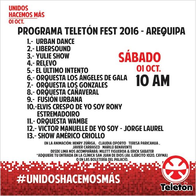 Teletón Fest Arequipa 2016 - 01 de octubre
