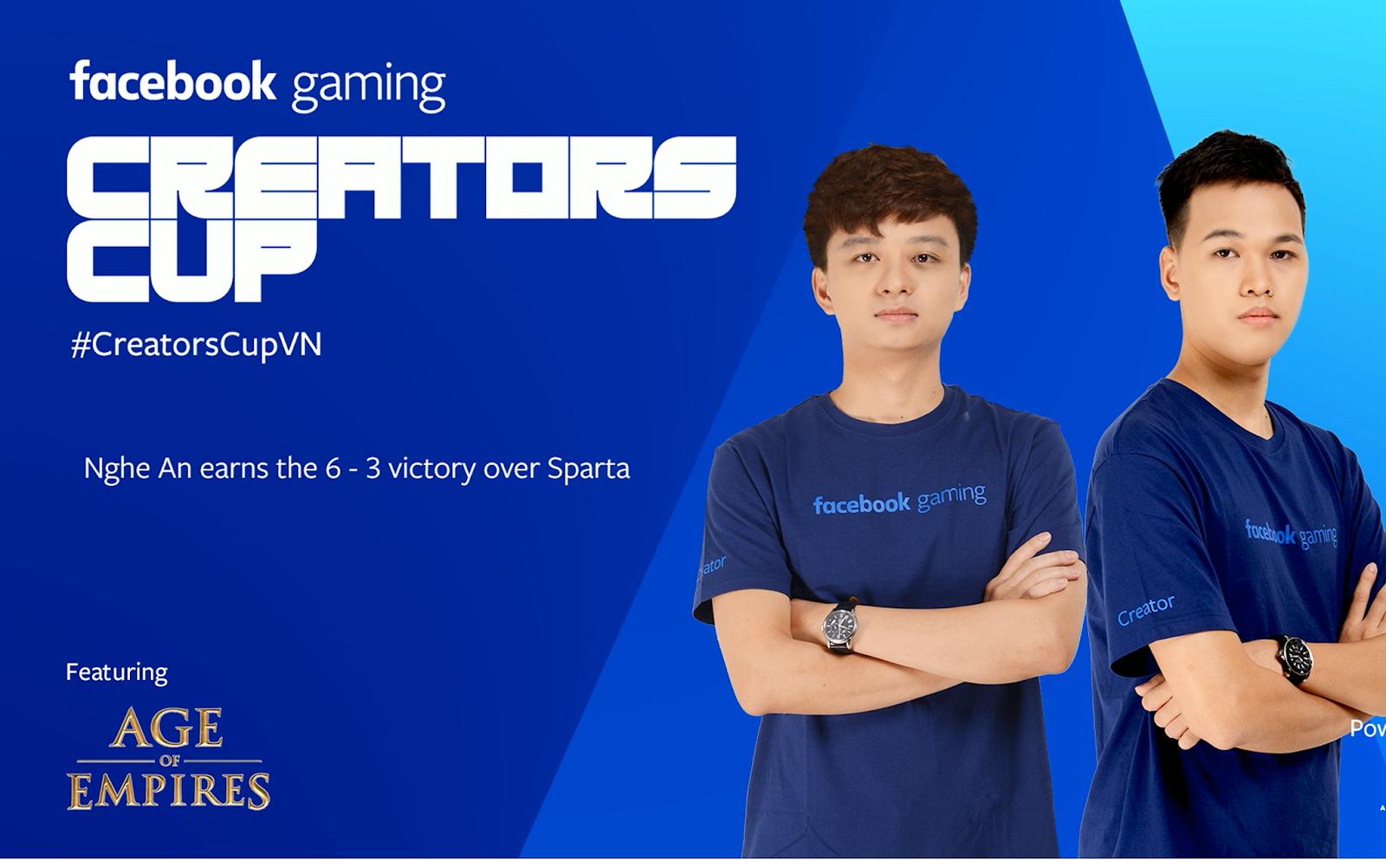 Tổng kết vòng 5 giải đấu AoE Facebook Gaming Creators Cup 2019: Nghệ An chiếm trọn spotlight