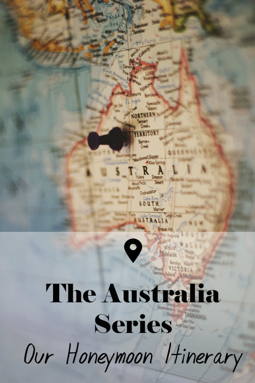 australia itinerary honeymoon travel blogger