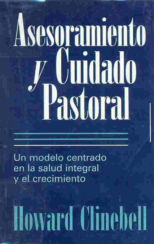 Asesoramiento y cuidado pastoral howard clinebell