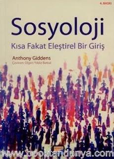 Anthony Giddens - Sosyoloji Kısa Fakat Eleştirel Bir Giriş