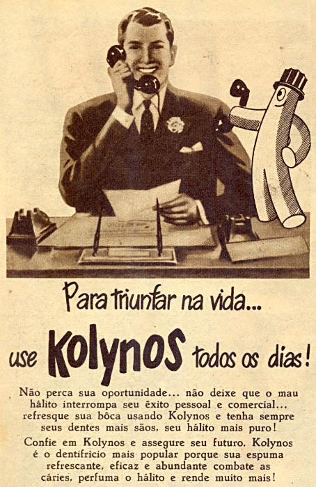 Propaganda antiga do Kolynos que associava o uso do produto ao sucesso profissional