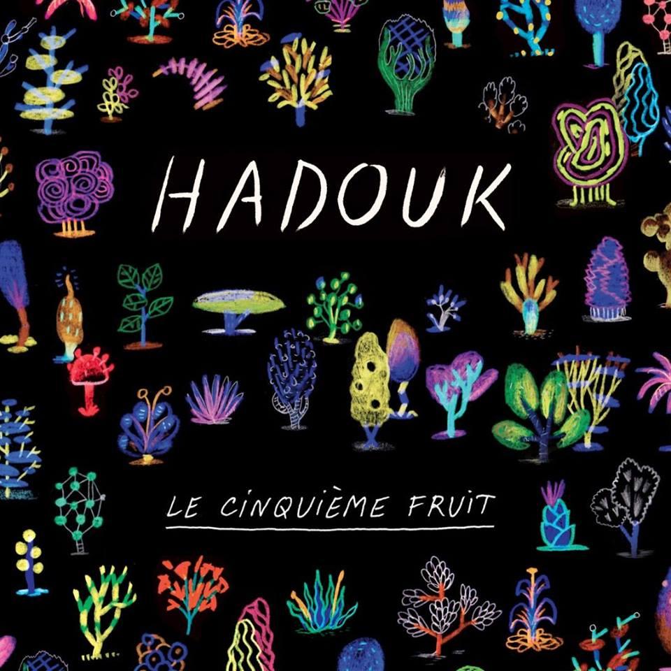 Republic of Jazz: Hadouk - Le cinquième fruit (NAÏVE RECORDS 2017)