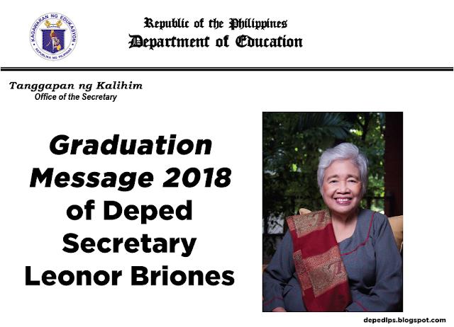 Graduation Message 2018 of Deped Secretary Leonor Briones