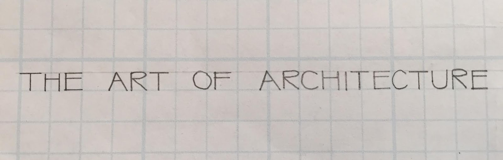 Architectural Drawing Font the art of architecture: architectural drawing: exercise 1 - a