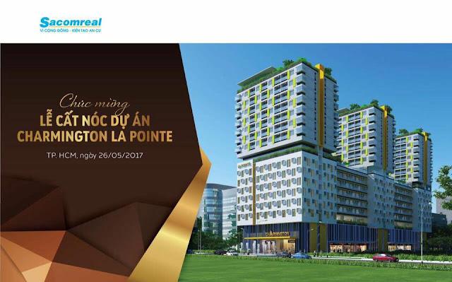 Cất nóc dự án Charmington La Pointe quận 10.