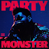 "The Weeknd lança clipe de ""Party Monster"""