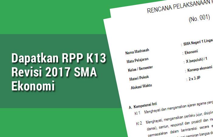 Dapatkan Rpp K13 Revisi 2017 Sma Ekonomi Rpp Kurikulum 2013 Sma