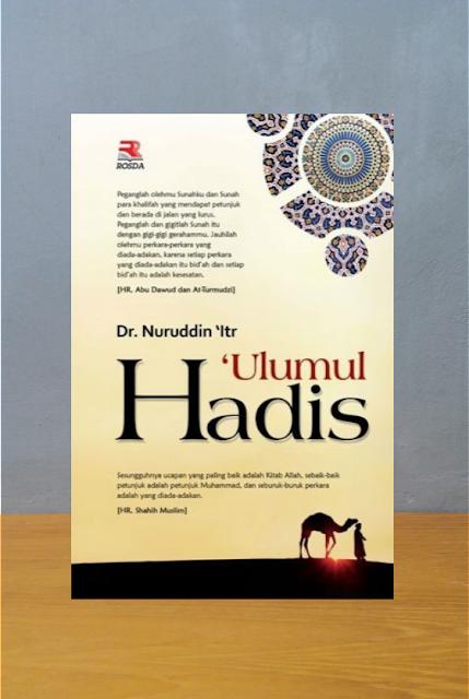 ULUMUL HADIS, Nuruddin