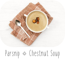 http://www.ablackbirdsepiphany.co.uk/2017/11/parsnip-chestnut-soup.html