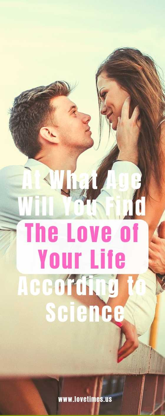 At What Age Will You Find The Love of Your Life According to Science
