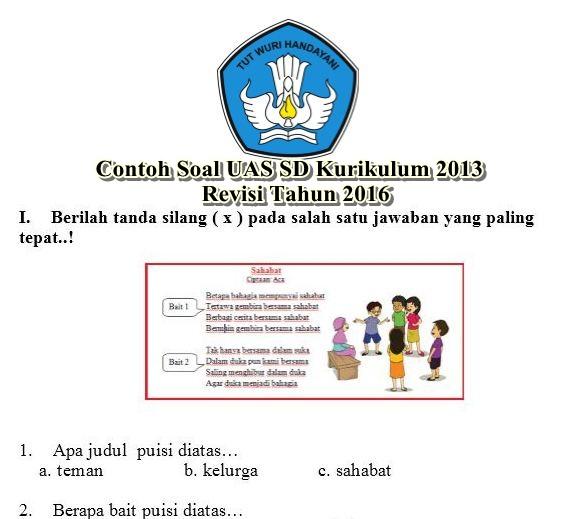 Contoh Soal Uas Sd Kurikulum 2013 Revisi Tahun 2016 Guru Peduli