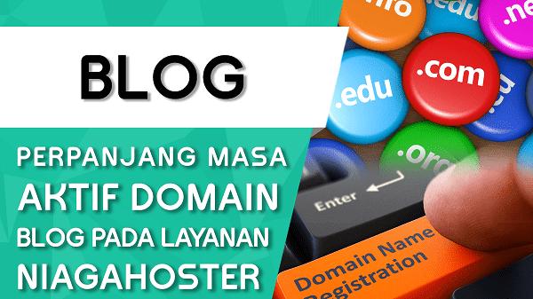 Cara Memperpanjang Masa Aktif Domain Di Niagahoster