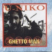 U-NIKO - Ghetto Man (1999)