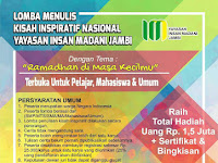Lomba Menulis Kisah Inspiratif Nasional 2018 di Yayasan Insan Madani Jambi
