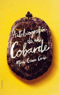 http://elblogdepizcadepapel.blogspot.com/2008/11/resea-autobiografa-de-un-cobarde-de.html