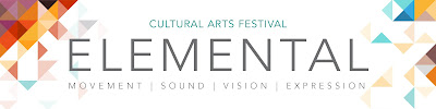 Elemental Banner with colorful side graphics. Text: CULTURAL ARTS FESTIVAL ELEMENTAL MOVEMENT SOUND VISION EXPRESSION