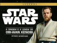 Resenha Star Wars - A origem e a lenda de Obi-Wan Kenobi - Ryder Windham