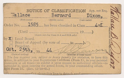 Selective Service Notice of Classification for Wallace B. Dixon, 25 October 1944, Class 4-A.