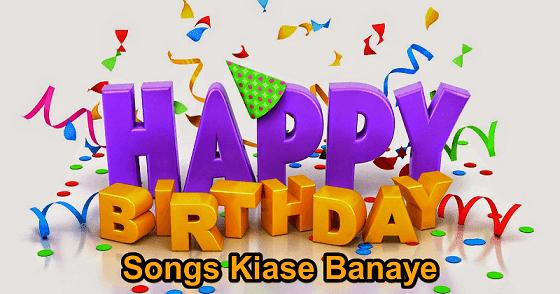 girlfriend ya kisi ke naam se happy birthday wish songs