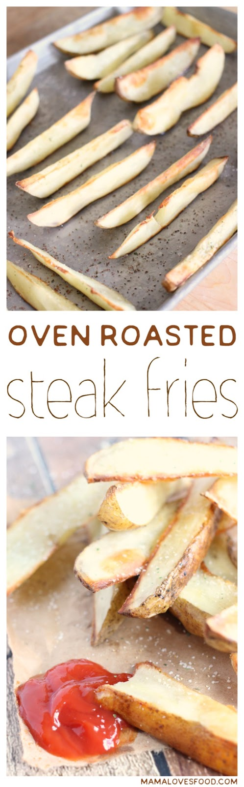 Oven Roasted Steak Fries Recipe