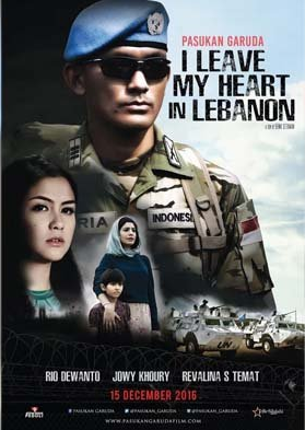 Poster Film Pasukan Garuda: I Leave My Heart In Lebanon