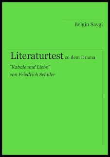 """Literaturtest für 9. und 10. Klasse zu Friedrich Schillers """"Kabale und Liebe"""""""