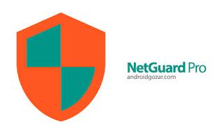 برنامج NetGuard Pro للتحكم فى اتصال الانترنت لكل تطبيق على حدا وذلك للمحافظة على سرعتك