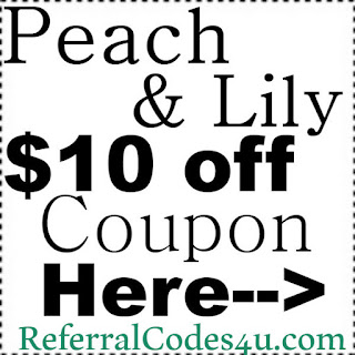 Peach & Lily Reviews, Peach and Lily Refer A Friend, Peach & Lily Discount Code 2020 January, February, March, April, May