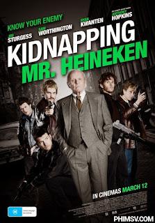 Bắt Cóc Quý Ngài - Kidnapping Mr. Heineken