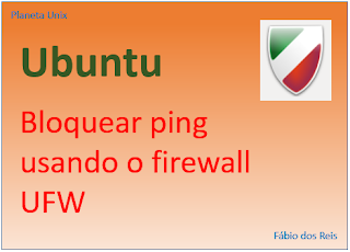Como bloquear o ping no Ubuntu Linux usando o firewall UFW e arquivo de configuração
