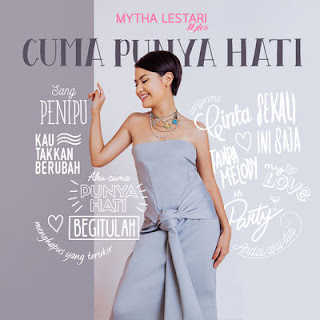 Download Lagu Mytha - Cuma Punya Hati (Full Album 2016)