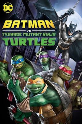 مشاهدة فيلم Batman vs. Teenage Mutant Ninja Turtles 2019 1080p HD مترجم مباشرة اون لاين مترجم
