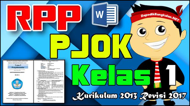 RPP PJOK Kelas 1 Kurikulum 2013 Revisi 2017 Semester 2