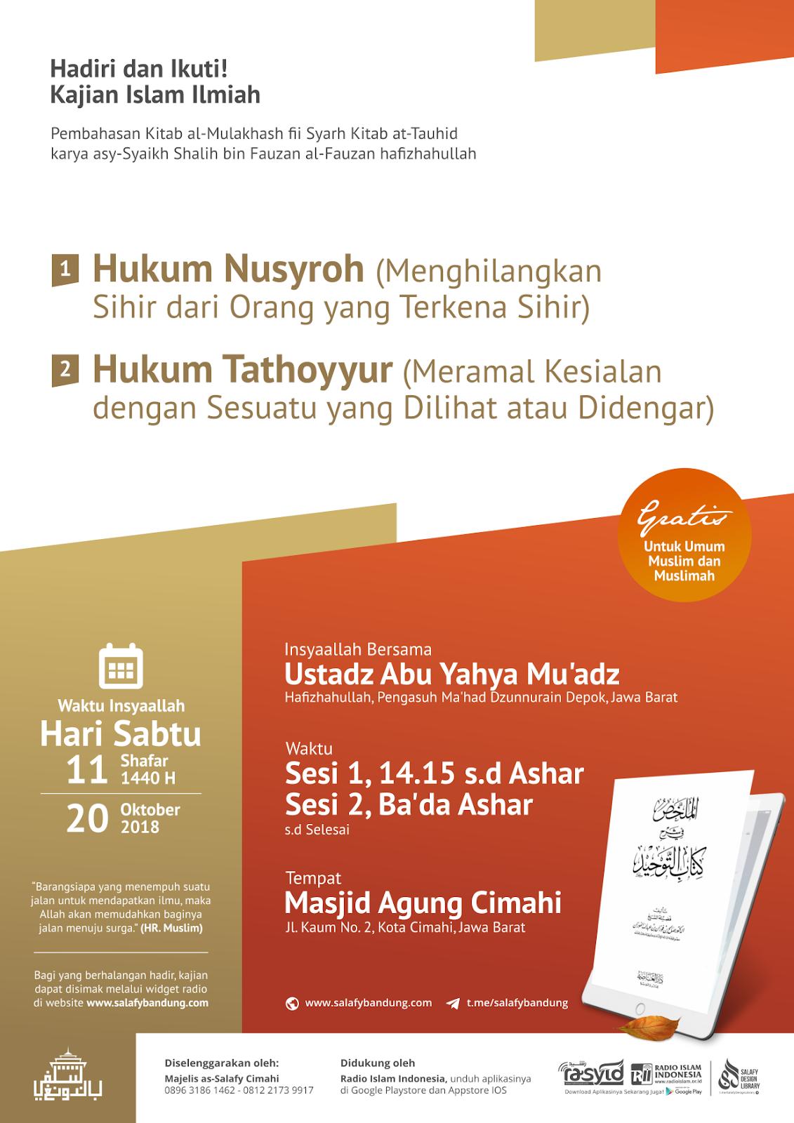 Kajian Islam Ilmiah Pembahasan Kitab al-Mulakhash fii Syarh Kitab at-Tauhid: Hukum Nusyroh dan Tathoyyur