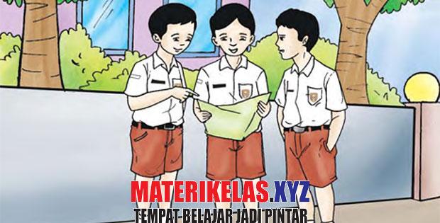 Materi Kelas 4 Pelajaran Bahasa Indonesia Semester 1/2