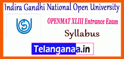IGNOU OPENMAT Indira Gandhi National Open University Syllabus