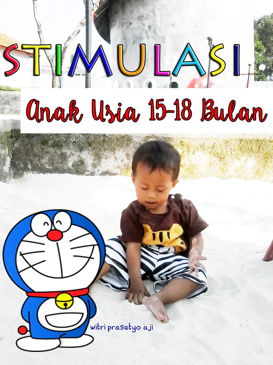 STIMULASI ANAK USIA 15 18 Bulan Cerita Mama Juna