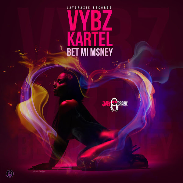 Vybz Kartel - Bet Mi Money - Single Cover