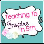 http://teachingtoinspirein5th.blogspot.com/